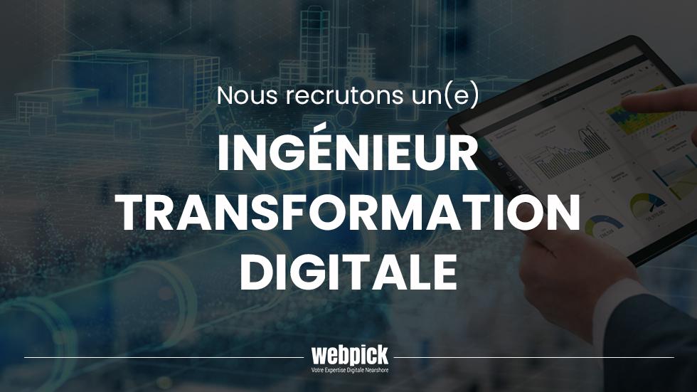 Ingénieur Transformation Digitale