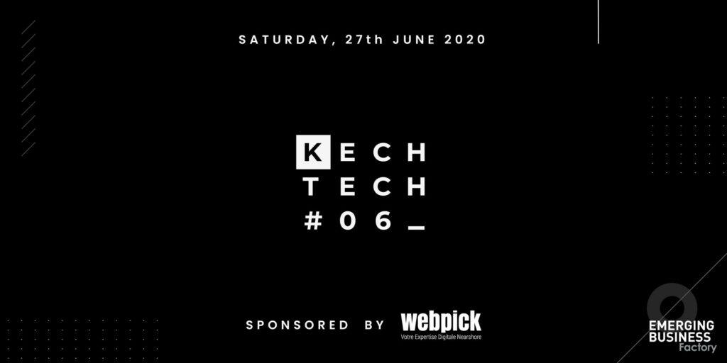 Kech Tech #06