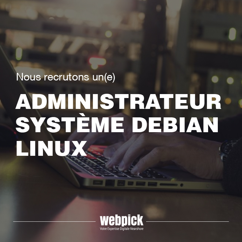 Recrutement Administrateur système debian linux