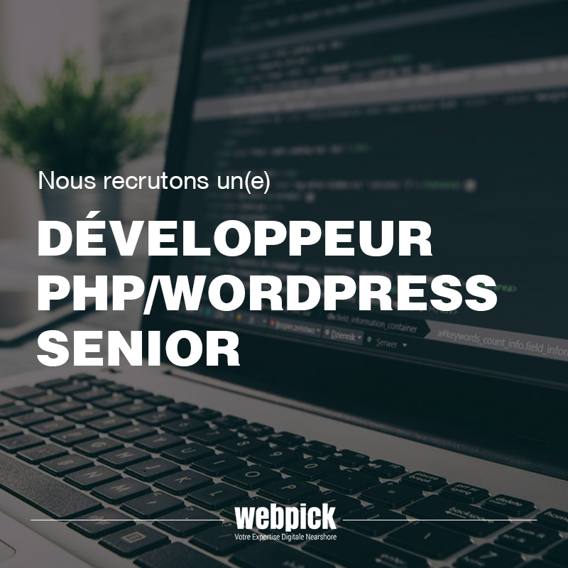 Recrutement développeur PHP WordPress Senior