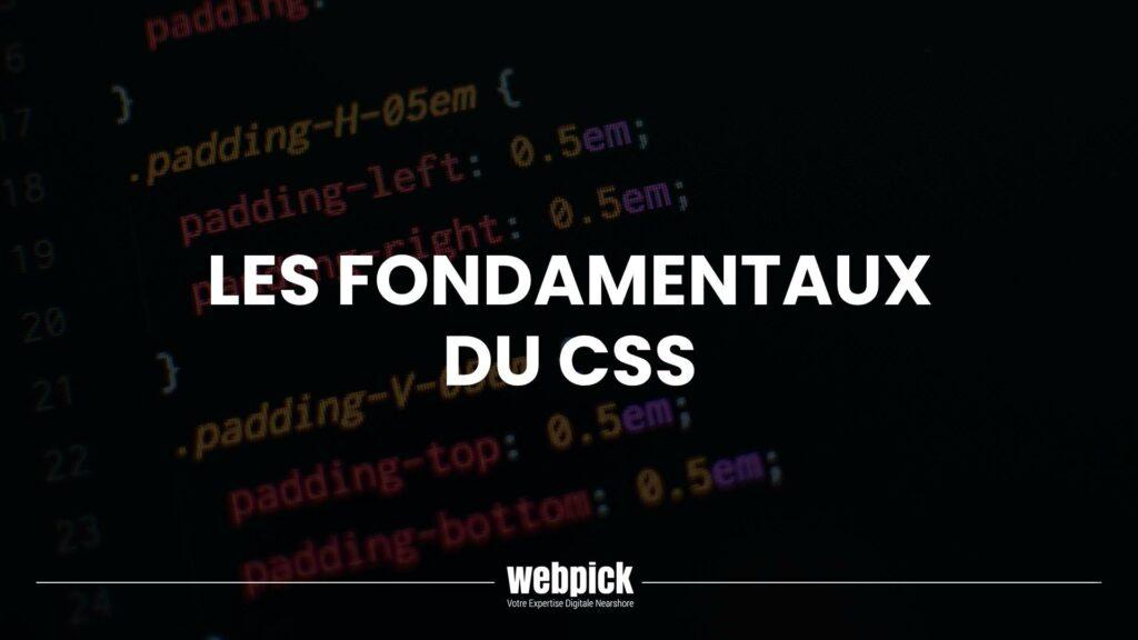 Les Fondamentaux du CSS 1 - Webpick