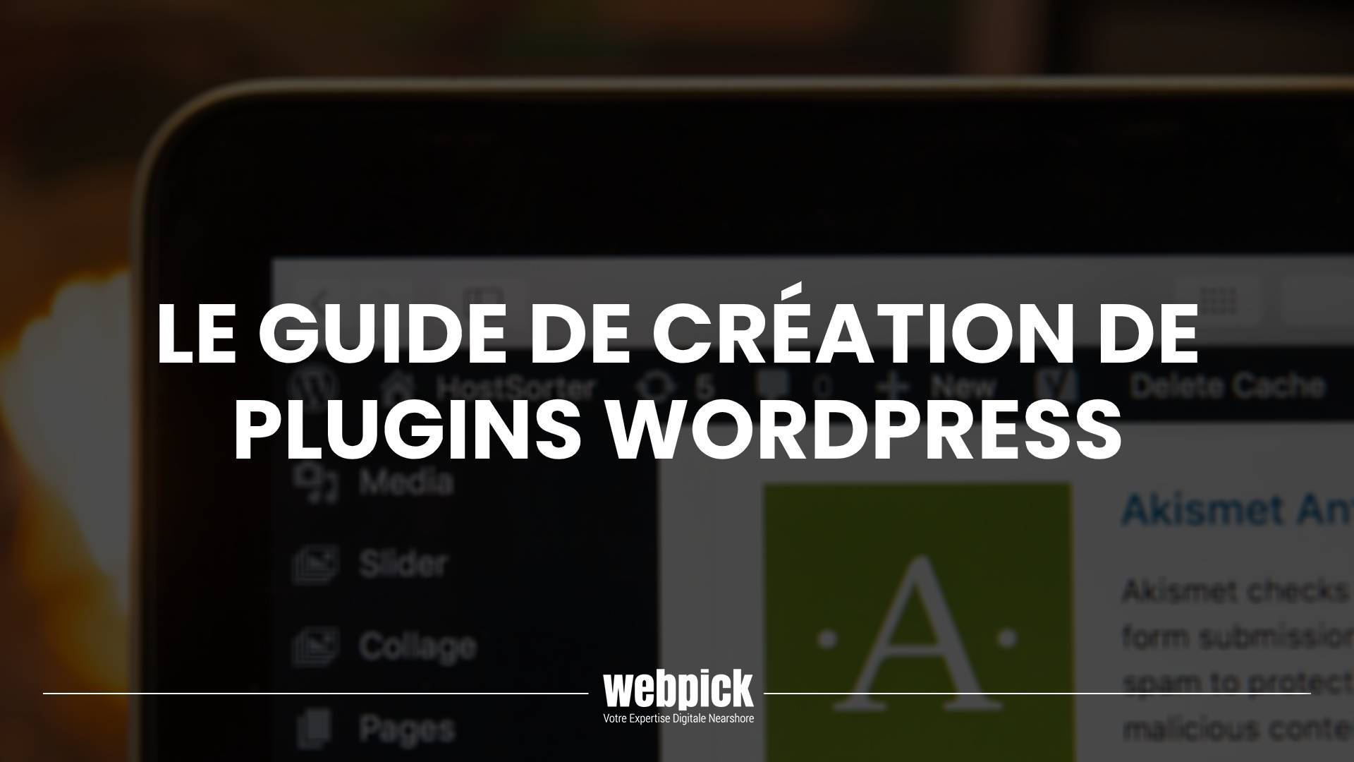Le Guide de Création de Plugins WordPress