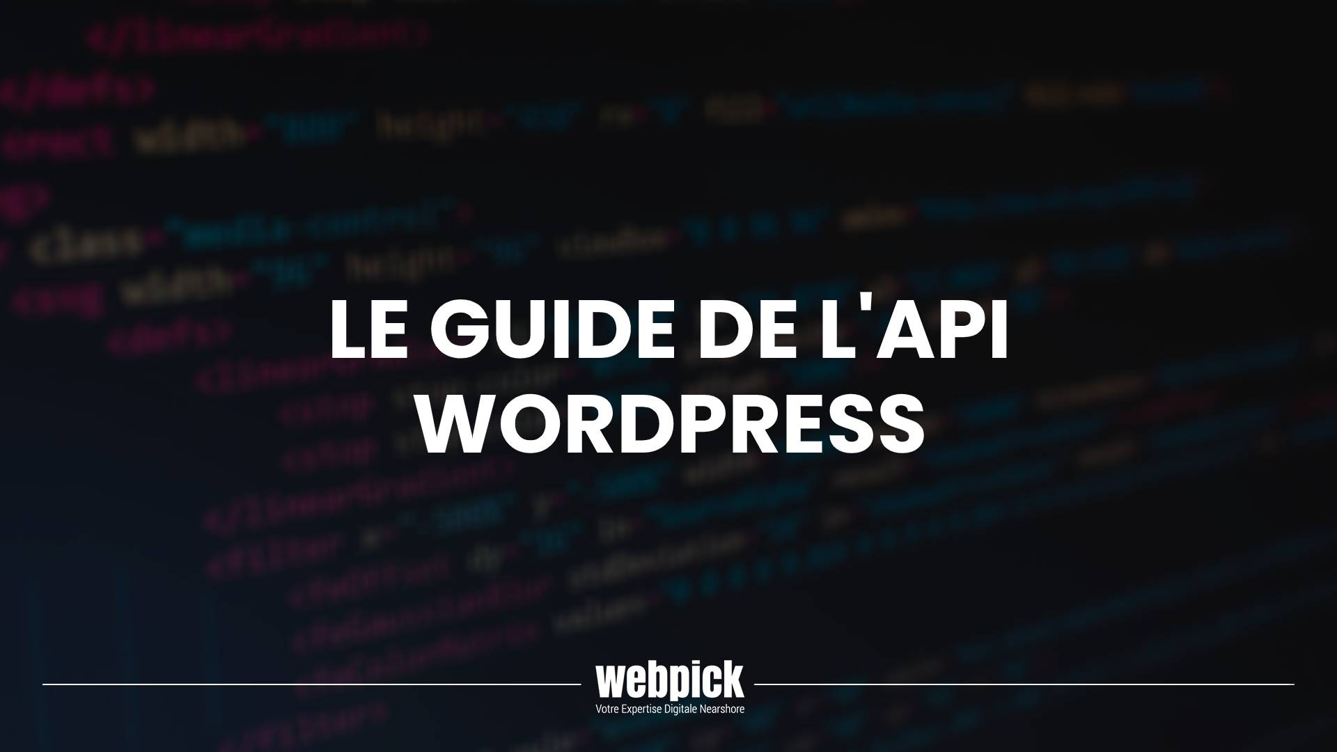Le Guide de l'API WordPress