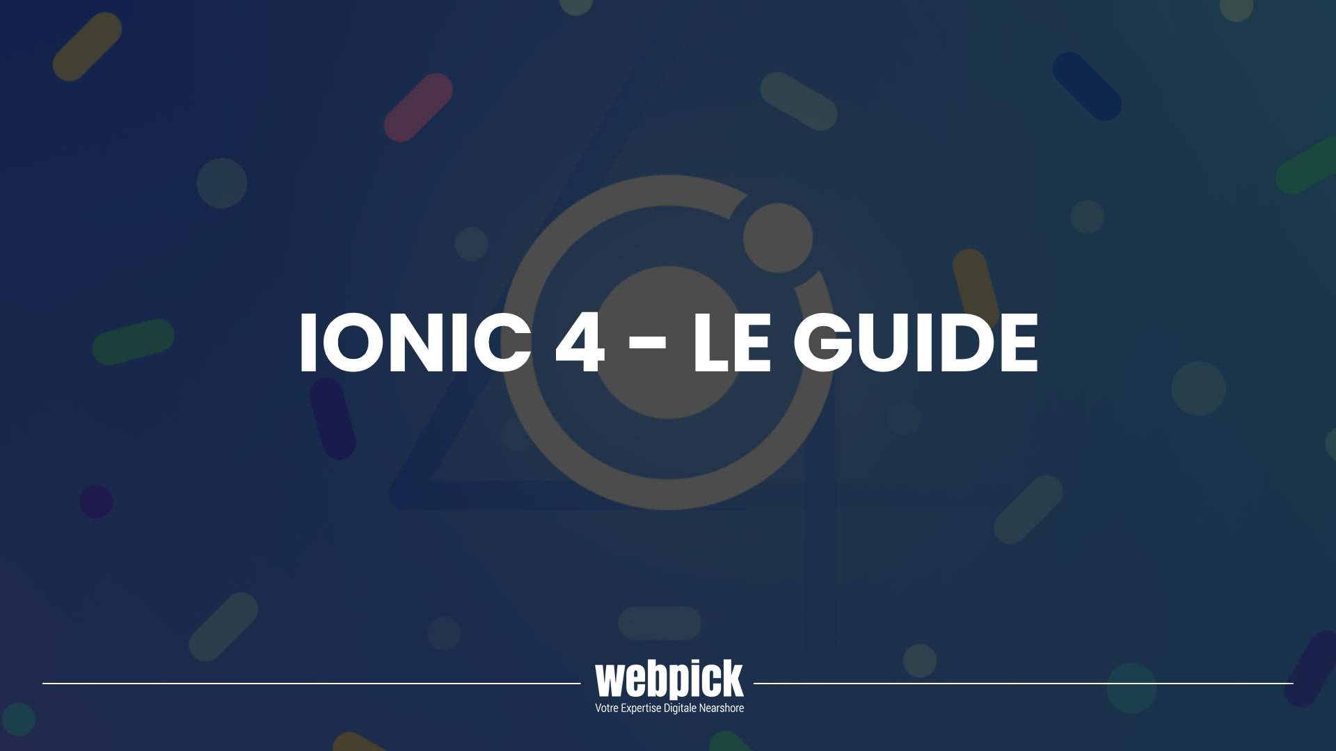 Ionic 4 – Le Guide