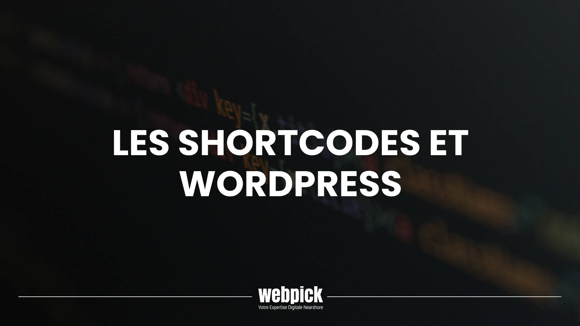 Les Shortcodes et WordPress
