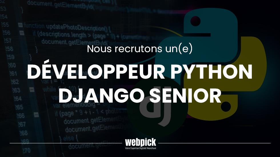 Développeur Python / Django Senior – Recrutement