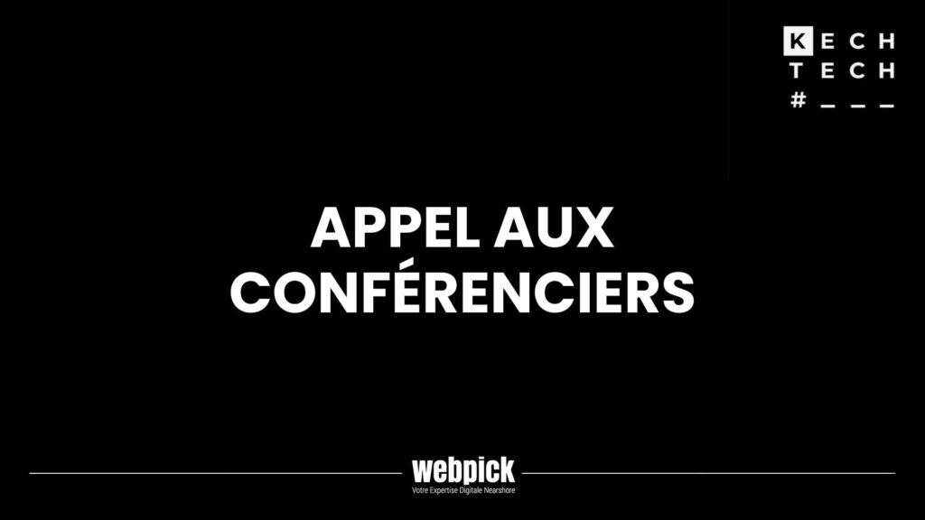 Appel aux conférenciers - KechTech 1 - Webpick