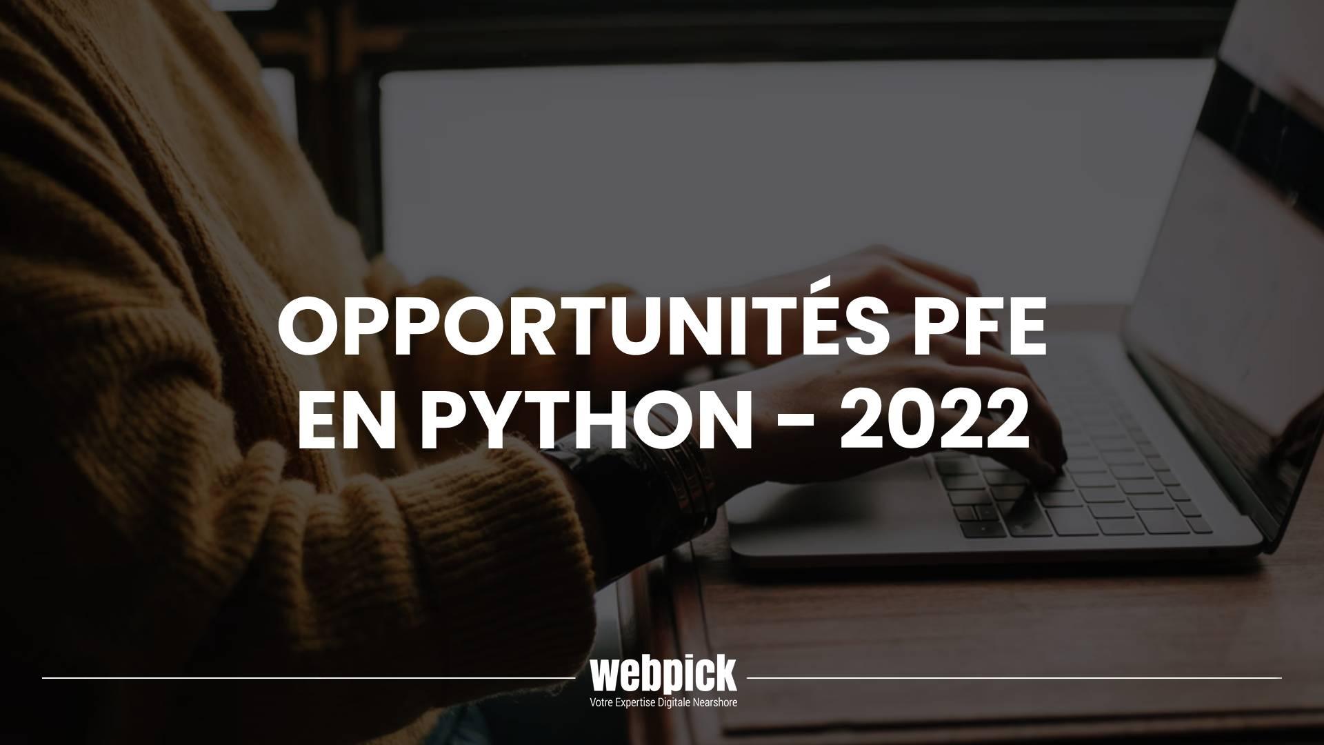 Opportunités PFE Python – 2022